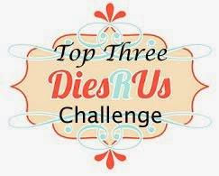 Dies R Us challenge #63 Top 3