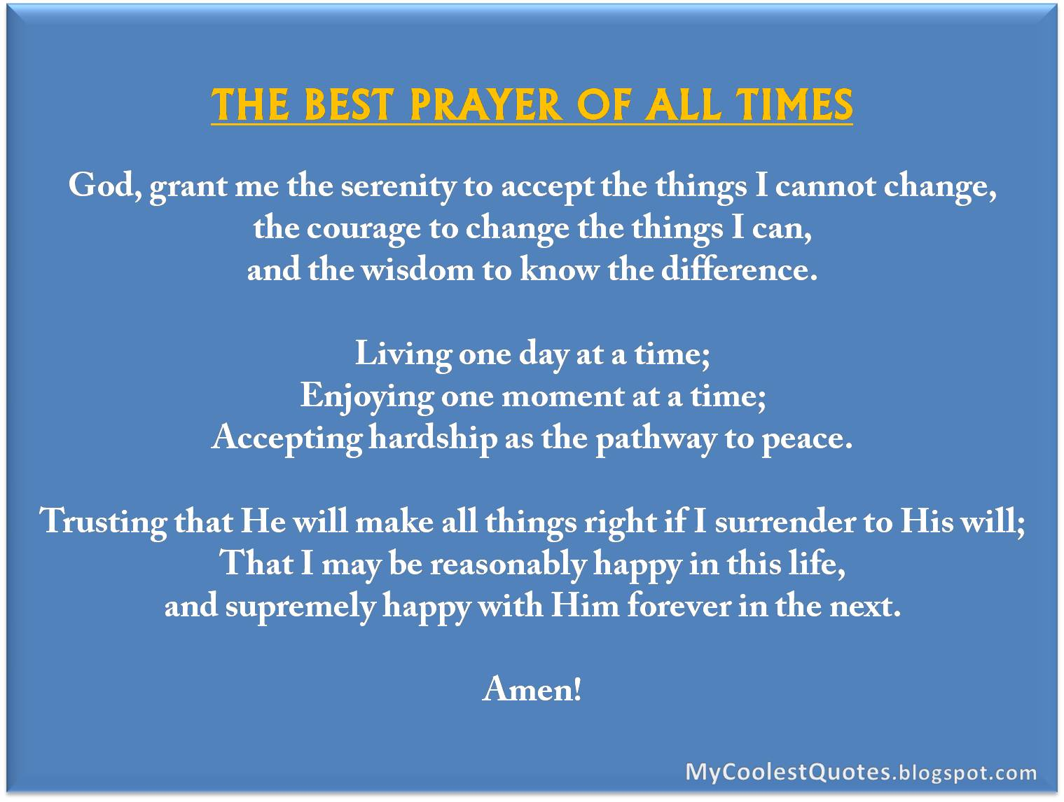 Best Quotes Of All Time About Life My Coolest Quotes The Best Prayer Of All Times