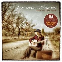 Lucinda Williams Side Of The Road (Live, Kpfk Studios La. Feb 26 1989) [Remastered]