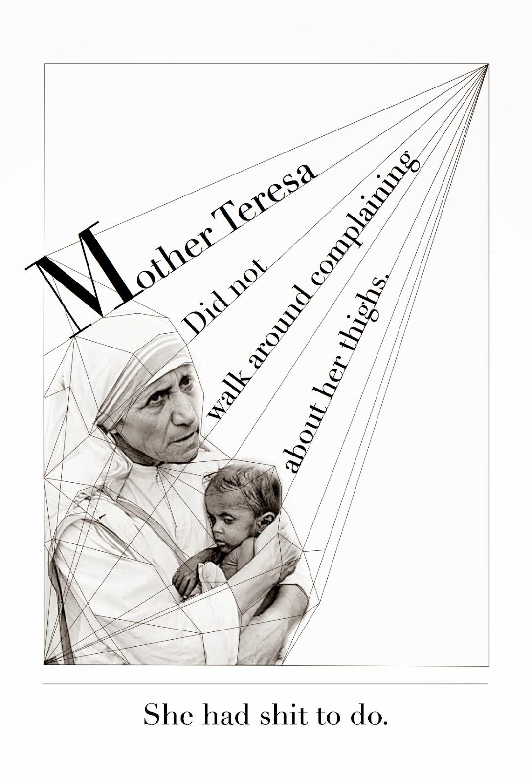 Illustrate how mother teresa demonstrate her kindness
