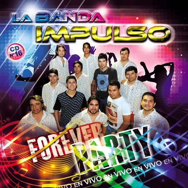 La Banda Impulso - Forever Party (2014)
