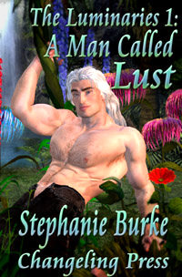A Man Called Lust by Stephanie Burke