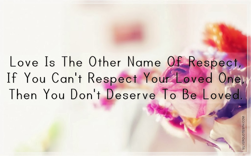 Love Is The Other Name Of Respect, Picture Quotes, Love Quotes, Sad Quotes, Sweet Quotes, Birthday Quotes, Friendship Quotes, Inspirational Quotes, Tagalog Quotes