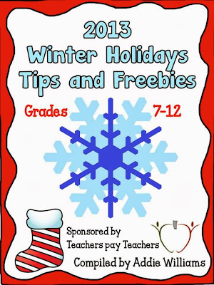 http://www.teacherspayteachers.com/Product/2013-Winter-Holidays-Tips-and-Freebies-Grades-7-12-Edition-1008261
