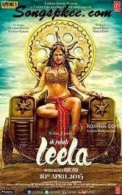 Ek Paheli Leela 2015 Mp3 songs.Pk Download Album