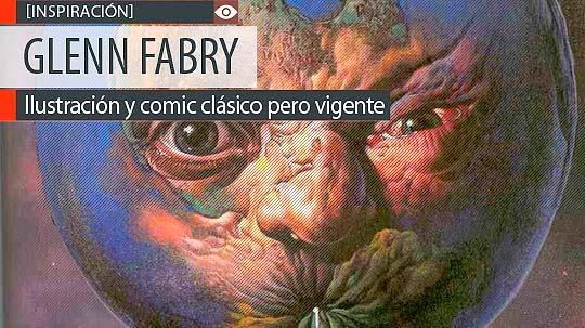 Ilustración y comic clásico pero vigente de GLENN FABRY