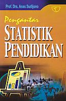 toko buku rahma: buku PENGANTAR STATISTIK PENDIDIKAN, pengarang anas sudijono, penerbit rajawali pers