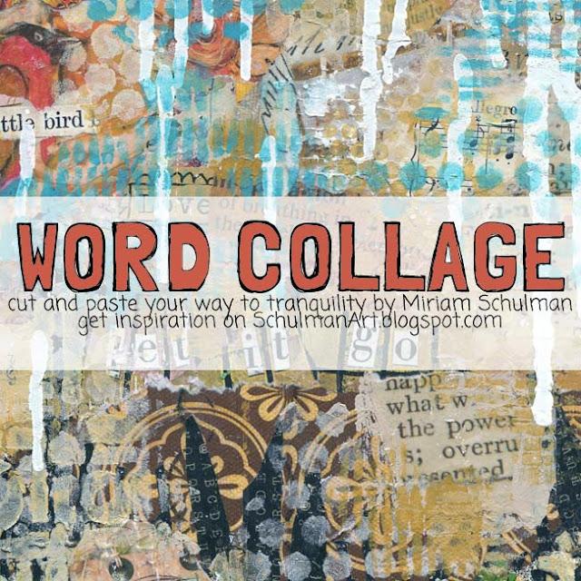 art journal | get art journal inspiration → http://schulmanart.blogspot.com/2014/03/art-journal-prompt-word-collage.html