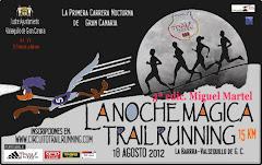 LA NOCHE MAGICA TRAIL RUNNING