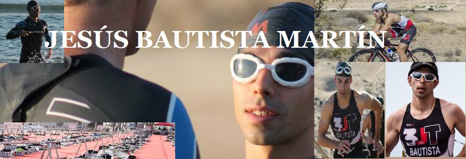 Jesús Bautista Martín DEPORTISTA TOTAL