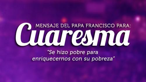 Mensaje del Papa - Cuaresma 2014