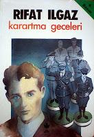 KARARTMA GECELERİ, Rıfat Ilgaz
