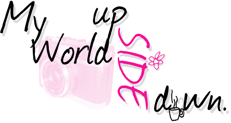 My World Up.side.Down.
