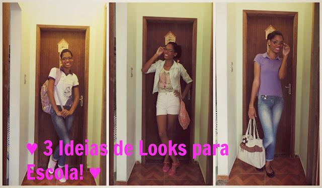♥ Looks para a Escola! ♥