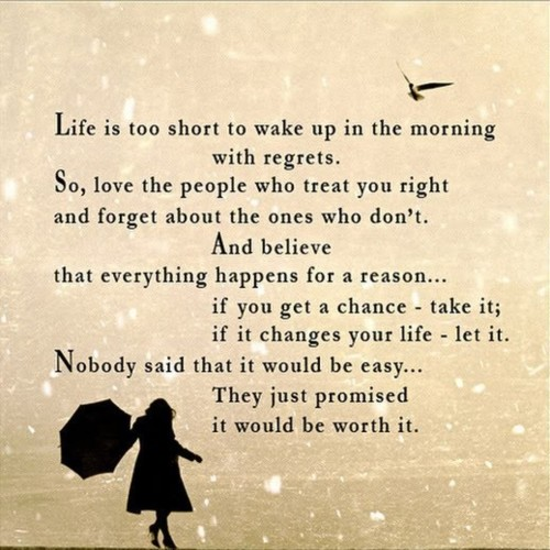 Life is too short to wake up in the morning