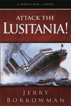 Attack the Lusitania! by Jerry Borrowman