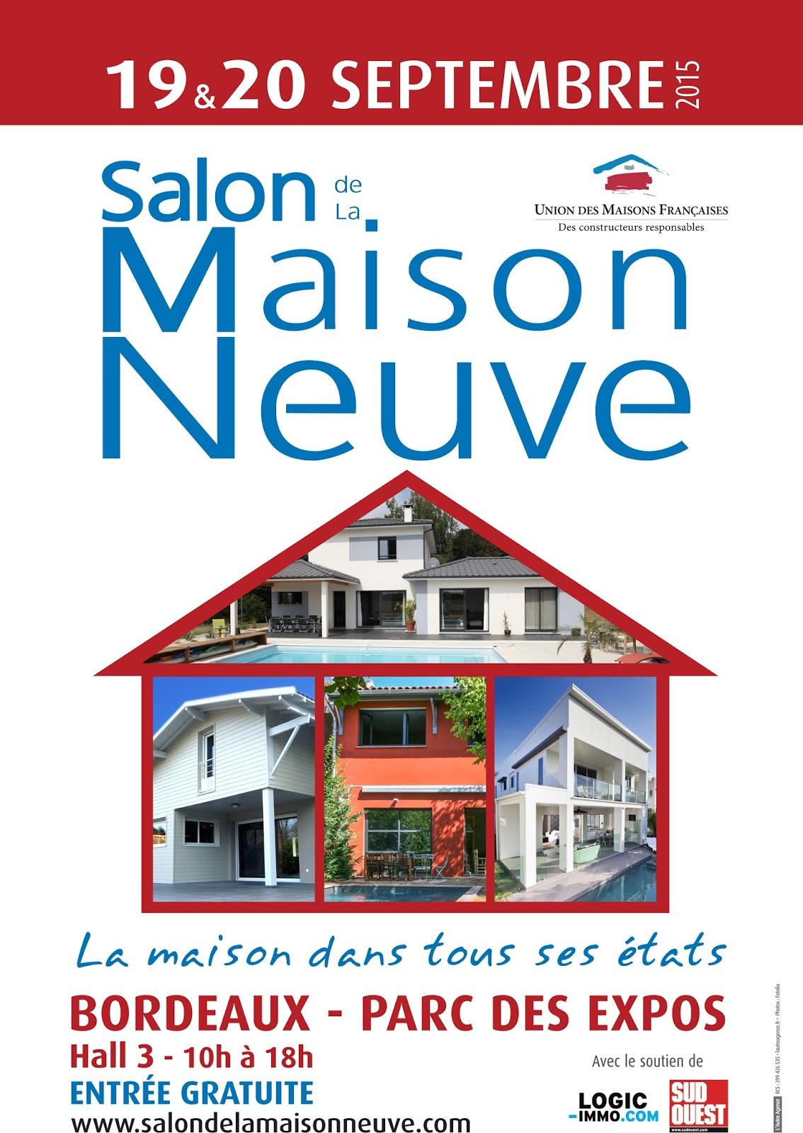 Actualit immobili re les 19 et 20 septembre le salon de for Salon de la maison neuve