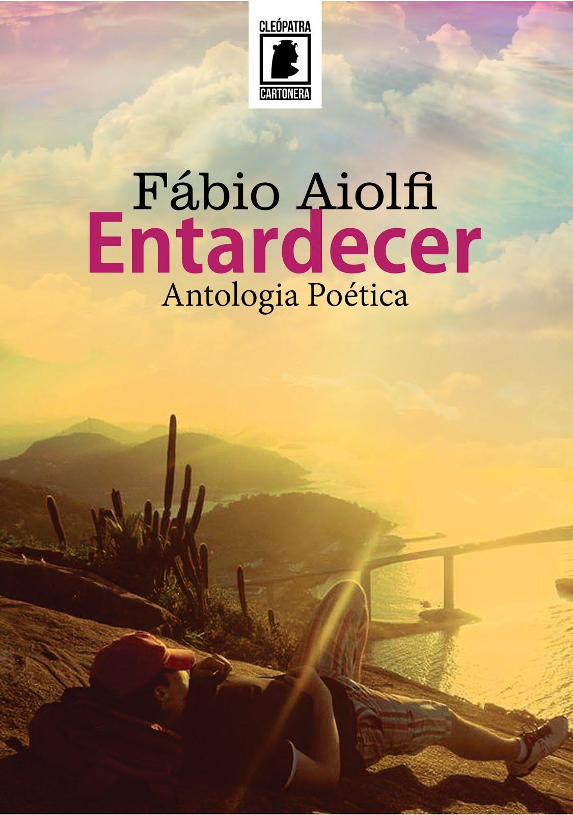 Entardecer - Antologia Poética