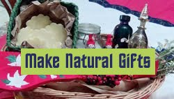 Make Natural Homemade Gifts