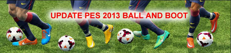 http://www.ainfiles.com/2014/12/download-path-pes-2013-update-ball-dan.html