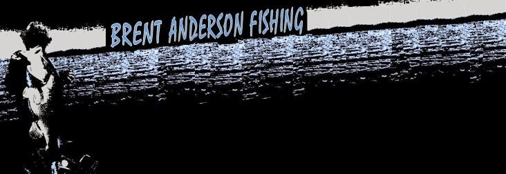 BRENT ANDERSON FISHING