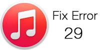 Fix iTunes Error 29