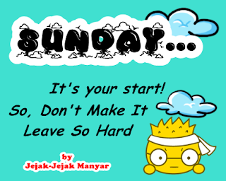 It's Your Sunday Now Jejak Manyar
