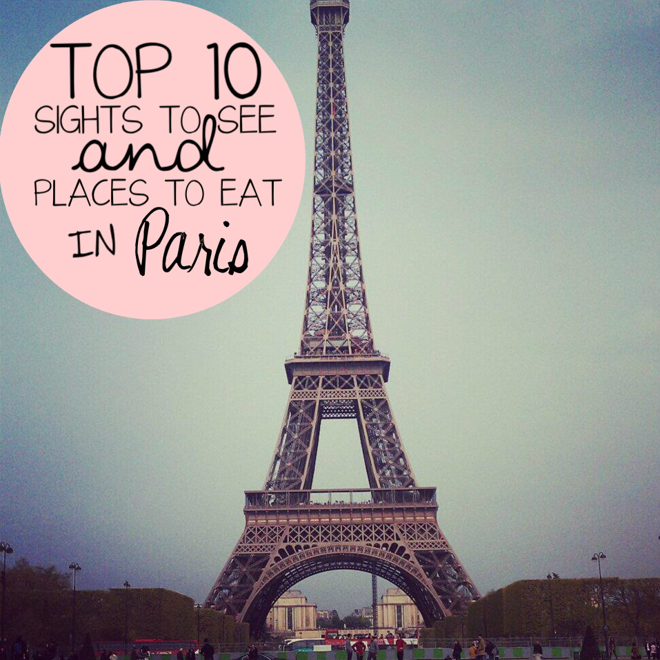The 10 Things I Always Do In Paris