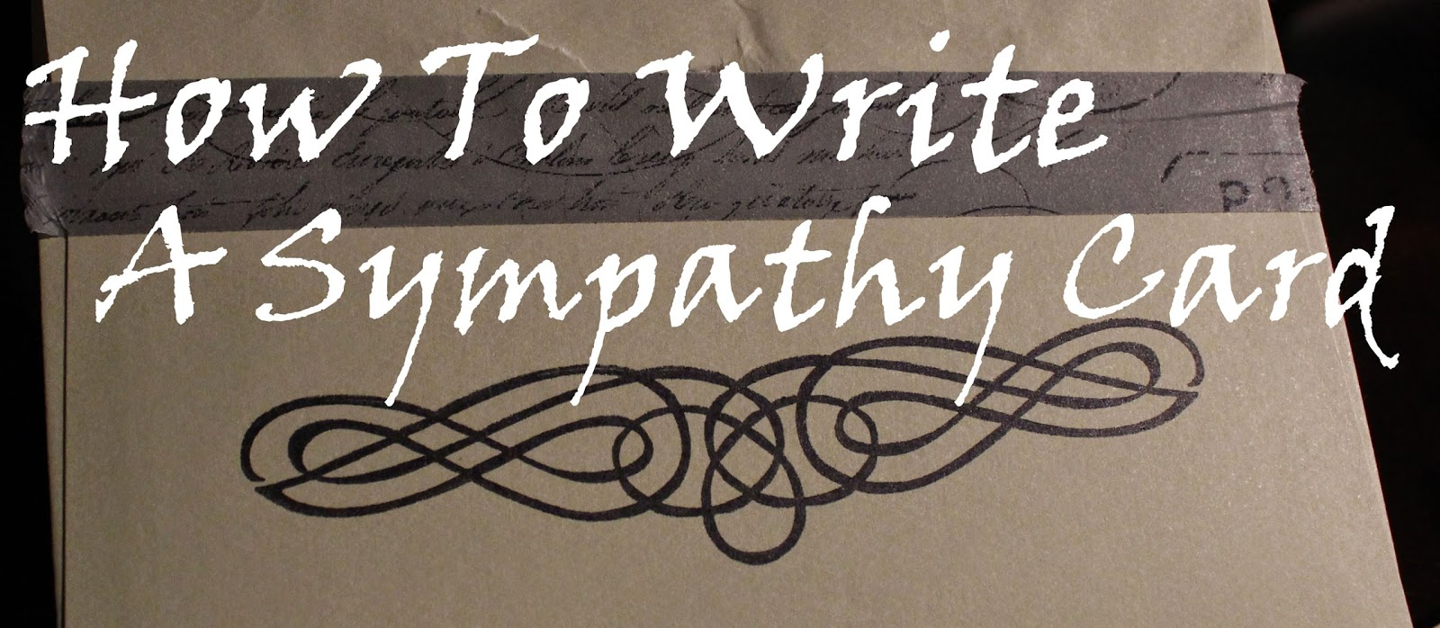 things to write on a sympathy card If you're finding it difficult to come up with the right words for a sympathy card message, you're not the only one it is problem that most people will face at some time what's the correct thing to say how can i express exactly what i feel in words and how can i not make it sound corny or forced you will.