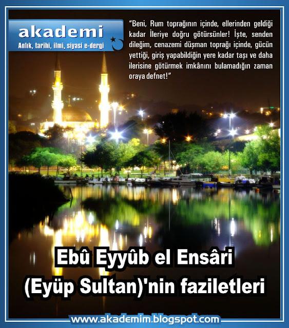 Ebû Eyyûb el Ensâri (Eyüp Sultan)'nin faziletleri