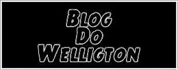 BloG do Welligton
