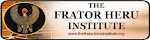 THE FRATOR HERU INSTITUTE