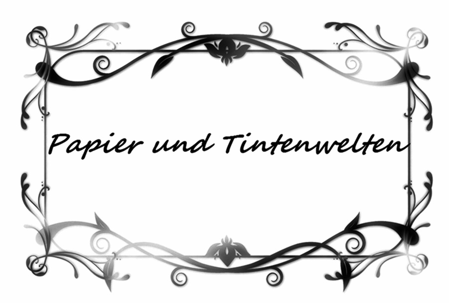 Papier und Tintenwelten