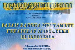 Tausiyah Bersama Menyambut Kehadiran Masyayikh Di Indonesia