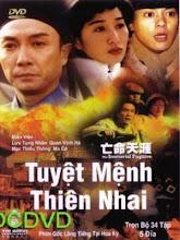 Tuyệt Mệnh Thiên Nhai - The Immortal Fugitive - 2002