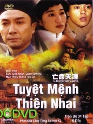 Tuyệt Mệnh Thiên Nhai - The Immortal Fugitive (2002) - USLT - 34/34