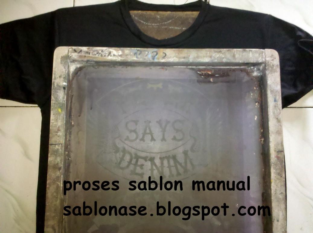 proses sablon proses sablon setengah jadi proses sablon setengah jadi ...