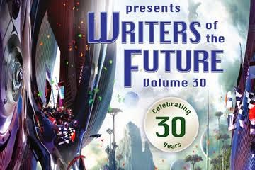 Writers of the Future Volume 30 (L. Ron Hubbard Presents Writers of the Future)