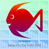 Sleep into the VGM 2014 / ああいい音