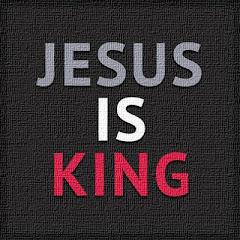 JESUS ES REY.SÓLO CREELO