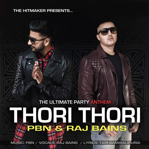 Thori Thori Lyrics - PBN