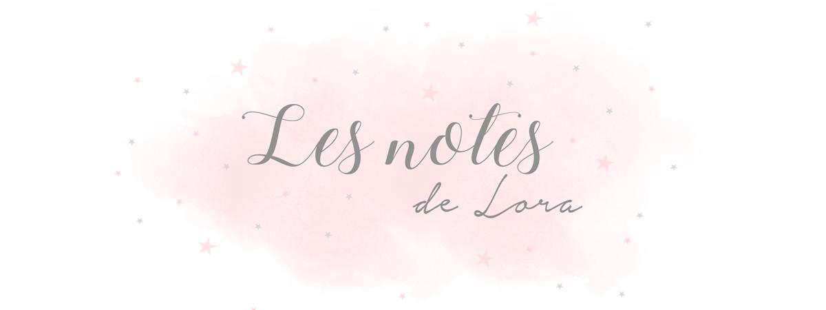 Les notes de Lora