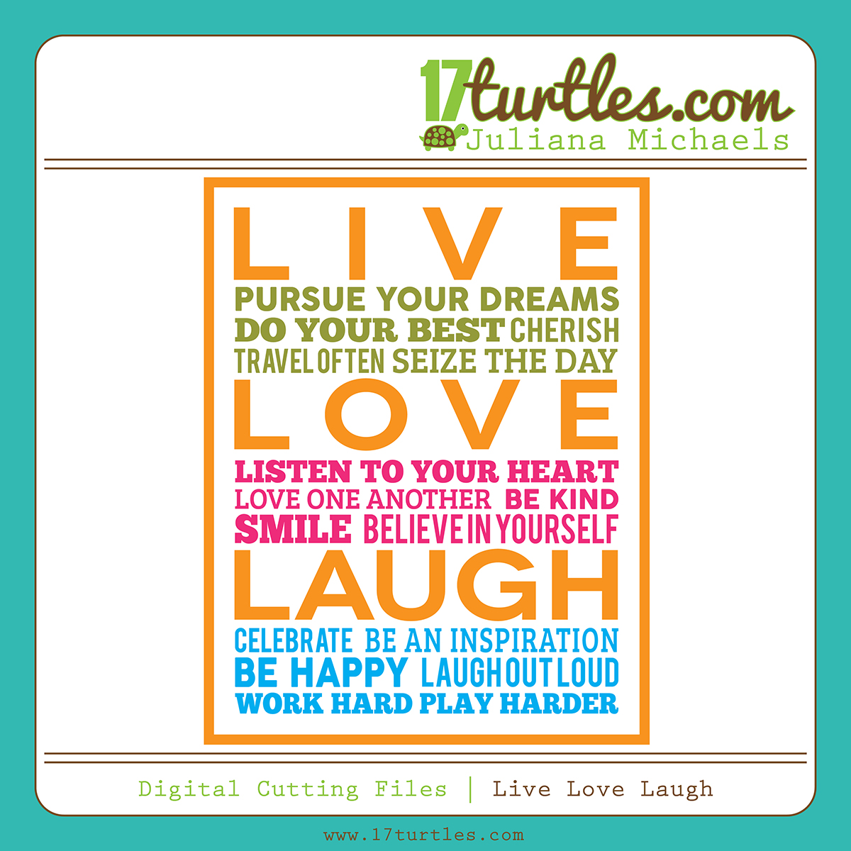 Live Love Laugh Free Digital Cutting File by Juliana Michaels 17turtles.com