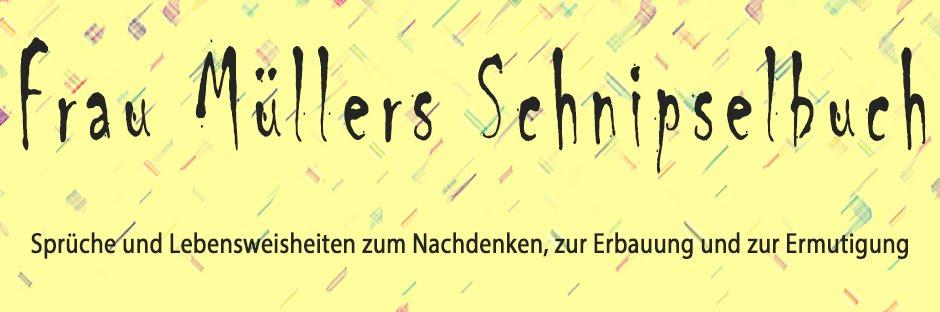 Frau Müllers Schnipselbuch