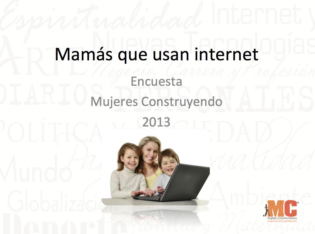 Encuesta: Mamás que usan internet