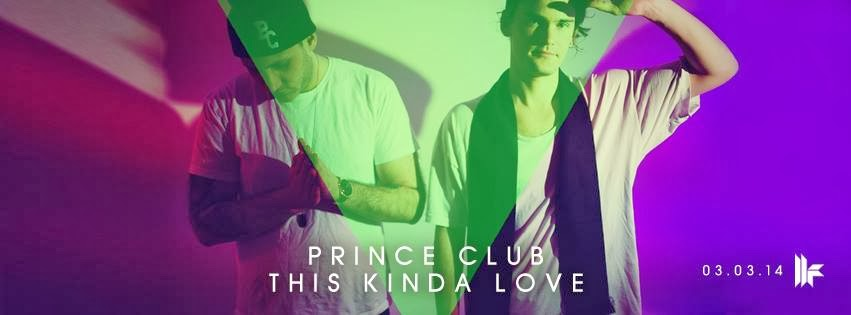 Prince Club - This Kinda Love