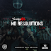 "Audio:  Scotty ATL ""No Resolutions"""