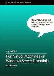Run Virtual Machines on Windows Server Essentials