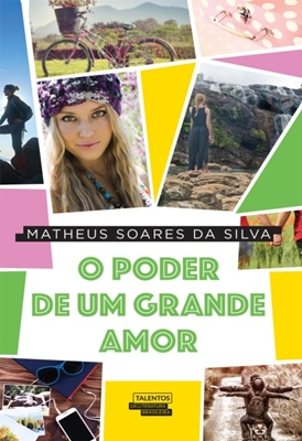 O Poder de um grande Amor -Matheus Soares da Silva