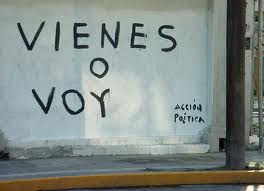 VIENES O VOY.
